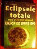 ECLIPSELE TOTALE - Istoric ,Descoperiri , Observatii