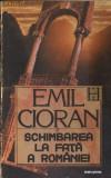Schimbarea la fata a Romaniei, Emil Cioran