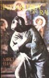 Intoarcerea din Rai, 1992, Mircea Eliade