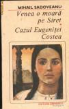 Venea o moara pe Siret. Cazul Eugenitei Costea, 1990