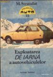 Exploatarea de iarna a autovehiculelor