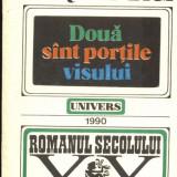 Doua sint portile visului - Roman, Anul publicarii: 1990