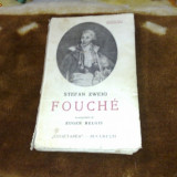 Stefan Zweig -Fouche - interbelica - Carte veche