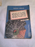 MARIAN URECHE - SERVICII SECRETE   VOL.1.