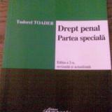 Drept penal-Partea Speciala- Toader Tudorel - Carte Drept penal