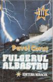 FULGERUL ALBASTRU de PAVEL CORUT, 1993