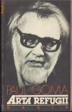 ARTA REFUGII de PAUL GOMA, 1991
