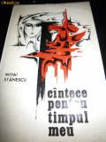 Mihai Stanescu, Cantece pentru timpul meu, 1973