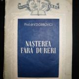 Colectia SRSC, Nasterea fara dureri, 1956 - Carte de lux