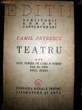 Cumpara ieftin Camil Petrescu, Teatru, vol III, 1947