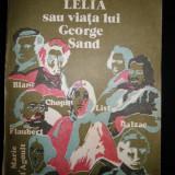 Andre Maurois, Lelia sau viata lui George Sand, 1977 - Carte de lux