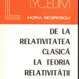 De la relativitatea clasica la Teoria relativitatii