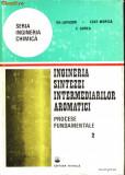 Ingineria sintezei intermediarilor aromatici