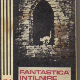 *** - fantastica intalnire din zori ( sf ) - Roman, Anul publicarii: 1975