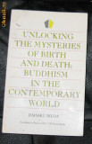 D Ikeda Unlocking the misteries of birth and death: Buddhism..., Alta editura