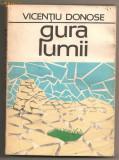 "(C108) ""GURA LUMII"" DE VICENTIU DONOSE"