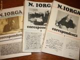 N. IORGA - CORESPONDENTA , vol. 1, 2, 3