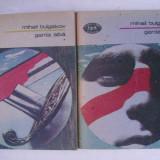 Mihail Bulgakov - Garda alba (vol. I-II) - Roman, Anul publicarii: 1988