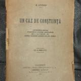 C Stere Un caz de constiinta Ed. Viata Rom. 1921 - Istorie