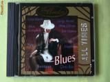 ALL TIMES BLUES - Selectii - C D ca NOU, CD