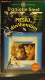 DANIELLE  STEEL - MESAJ DIN VIETNAM, 1993, Danielle Steel