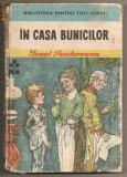 "(C149) ""IN CASA BUNICILOR"" DE IONEL TEODOREANU"