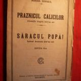 Mihail Sorbul - Praznicul Calicilor -si- Saracul Popa - 1916 - Carte traditii populare