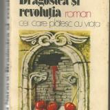 Dragostea si revolutia vol.II Cei care platesc cu viata de Dinu Sararu - Roman