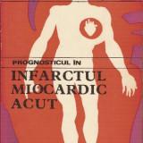 Prognosticul in infarctul miocardic - P.Teodorescu / I.Gutiu