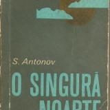 O singura noapte de S. Antonov - Roman