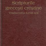 Scripturile grecesti crestine Traducerea lumii noi - Roman