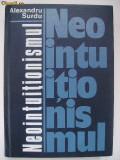 Alexandru Surdu - Neointuitionismul (1977)