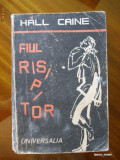 HALL CAINE , FIUL RISIPITOR