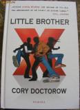 Cory Doctorow - Little Brother, Nemira