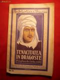 Tenacitatea in Dragoste - Adaptare din limba araba -interbelic