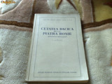 Cetatea Dacica de la Piatra Rosie - C Daicoviciu - monografie arheologica