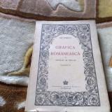 Gh. Oprescu Grafica Romaneasca - volumul 2 - 1945 - Carte veche