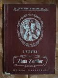 ZANA ZORILOR-I. SLAVICI