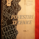 Ion Ionescu -Povestiri Tehnice vol.I - ed. 1944