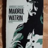 MAIORUL WATRIN - ARMAND LANOUX - Roman, Anul publicarii: 1970