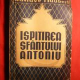 Gustave Flaubert -Ispitirea Sf.Antoniu - Ed. Eminescu 1926 - Roman
