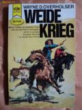 WEIDE KRIEG - WAYNE D. OVERHOLSER