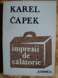 IMPRESII DE CALATORIE - KAREL CAPEK