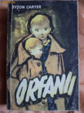 ORFANII - DYSON CARTER, 1958