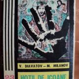 HOTII DE ICOANE - V.DIAVATOV si M.MILANOV - Carte de aventura
