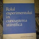 I. Cornea - Rolul experimentului in cunoastere stiintifica - Istorie