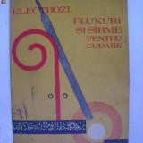 Ioan Surgean - Electrozi, fluxuri si sirme pentru sudare (1976) - Carti Mecanica