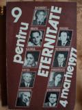 9 PENTRU ETERNITATE - 4 MARTIE 1977