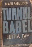 N.Radulescu / Turnul Babel - amintiri despre scriitorii romani 1942