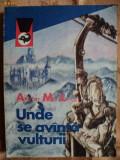 UNDE SE AVANTA VULTURII - ALISTAIR MACLEAN